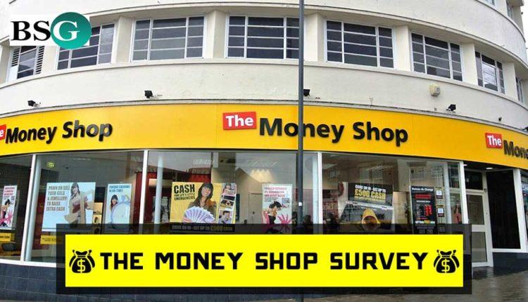 Money Shop Survey